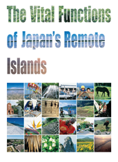 The Vital Functions of Japan's Remote Islands